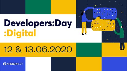 Developers:Day :Digital | 12 & 13 Ιουνίου 2020 2 ημέρες αφιερωμένες στην Πληροφορική και τις Νέες Τεχνολογίες